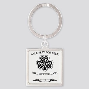 Will Play For Beer.  Will Stop For Square Keychain
