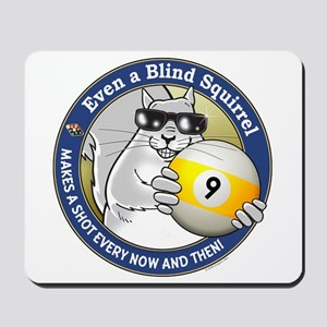 9-Ball Blind Squirrel Mousepad