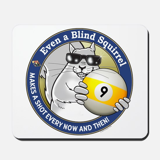 9-Ball Blind Squirrel Mousepad