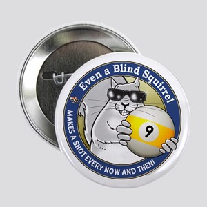 9-Ball Blind Squirrel 2.25&Quot; Button