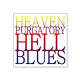 Heaven hell purgatory blues Square