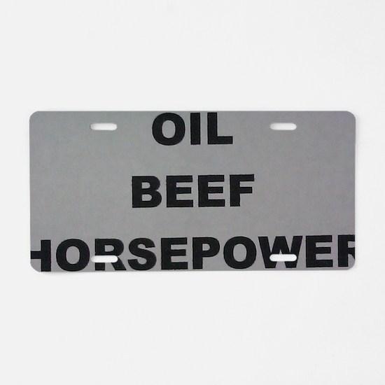 Oil Beef HP Aluminum License Plate