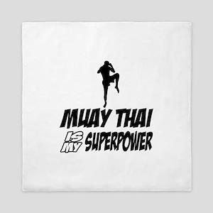 muay thai is my superpower Queen Duvet