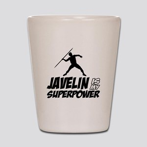 Javelin is my superpower Shot Glass