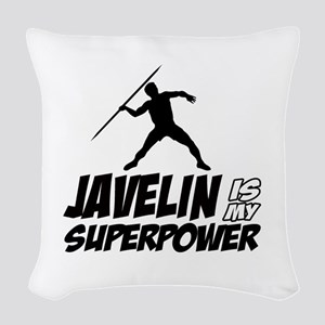 Javelin is my superpower Woven Throw Pillow