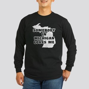Somebody In Michigan Love Long Sleeve Dark T-Shirt