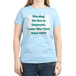 Warning My Son is Deployed Women's Pink T-Shirt