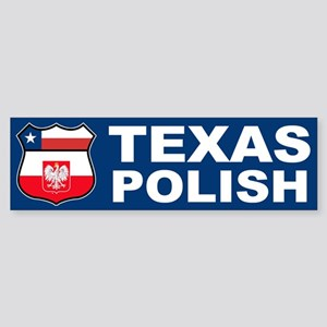 Texas Polish American Bumper Sticker