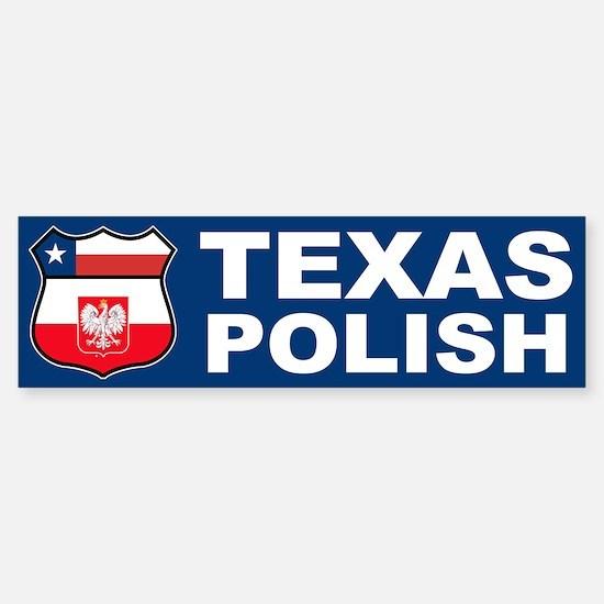 Texas Polish American Bumper Bumper Bumper Sticker