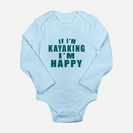 Kayaking I Am Happy Long Sleeve Infant Bodysuit
