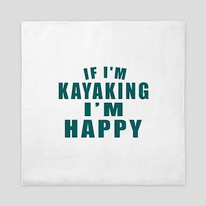 Kayaking I Am Happy Queen Duvet