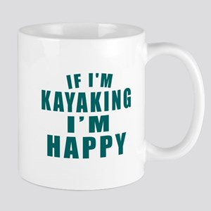 Kayaking I Am Happy 11 oz Ceramic Mug