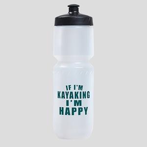 Kayaking I Am Happy Sports Bottle