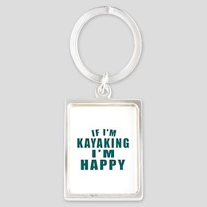 Kayaking I Am Happy Portrait Keychain