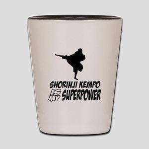 Shorinji kempo is my superpower Shot Glass