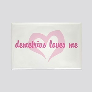 """demetrius loves me"" Rectangle Magnet"