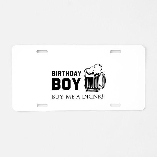 Birthday Boy Beer Aluminum License Plate