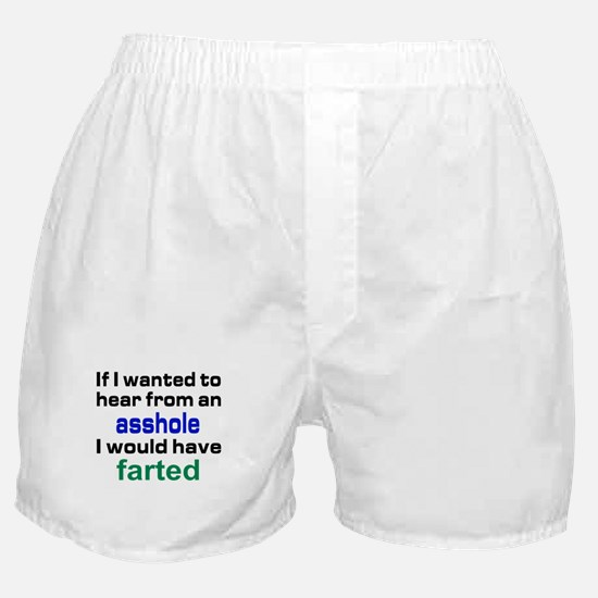 Would have farter Boxer Shorts