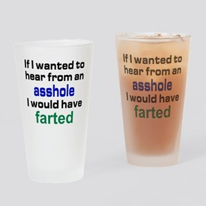 Would have farter Drinking Glass