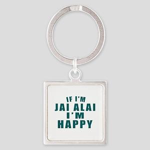 Jai Alai I Am Happy Square Keychain