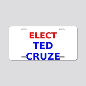 Elect Ted Cruze Aluminum License Plate