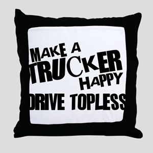Make a Trucker Happy Throw Pillow