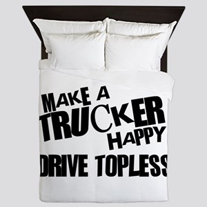 Make a Trucker Happy Queen Duvet