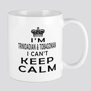 I Am Trinidadian & Tobagonian I Can Not Keep Calm