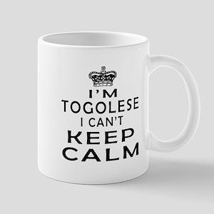 I Am Togolese I Can Not Keep Calm Mug