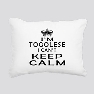 I Am Togolese I Can Not Keep Calm Rectangular Canv