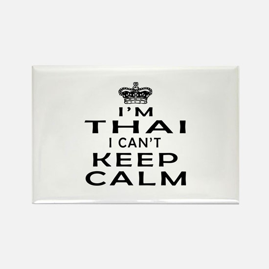 I Am Thai I Can Not Keep Calm Rectangle Magnet