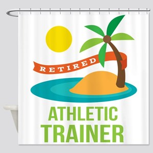 Retired Athletic Trainer Shower Curtain
