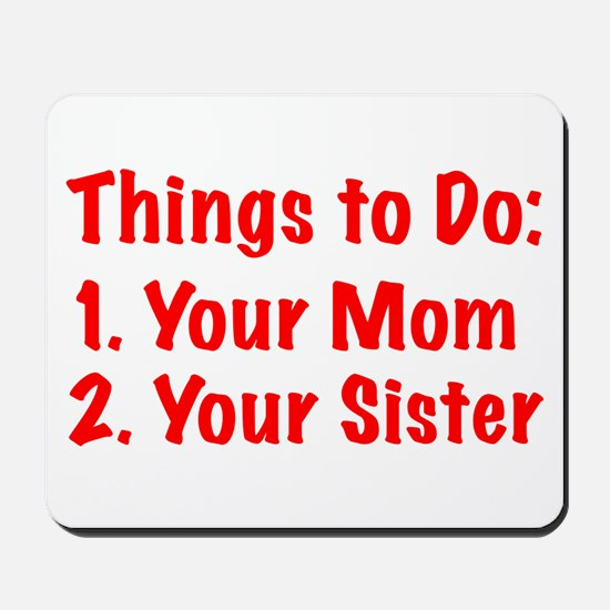 Things to Do Mousepad