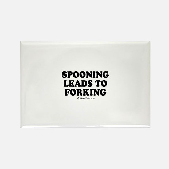 Spooning leads to forking / party humor Rectangle
