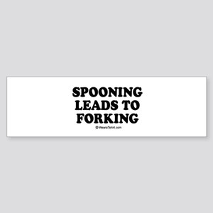 Spooning leads to forking / party humor Sticker (B
