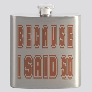 BecauseISaidSo Flask