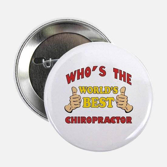 "Thumbs Up Worlds Best Chiropractor 2.25"" Button"