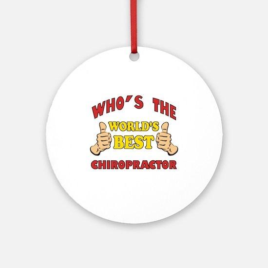 Thumbs Up Worlds Best Chiropractor Ornament (Round