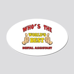 Thumbs Up Worlds Best Dental Assistant 20x12 Oval