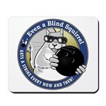 Bowling Blind Squirrel Mousepad