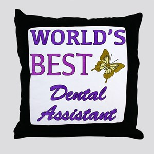 Worlds Best Dental Assistant (Butterfly) Throw Pil