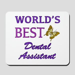 Worlds Best Dental Assistant (Butterfly) Mousepad