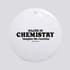 Major in Chemistry (college humor) Ornament (Round