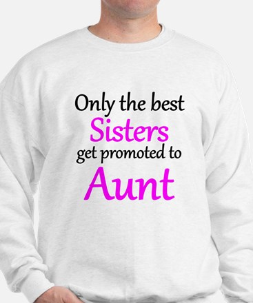 The Best Sisters Get Promoted To Aunt Jumper