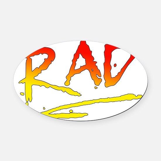 Rad_gradient2 Oval Car Magnet