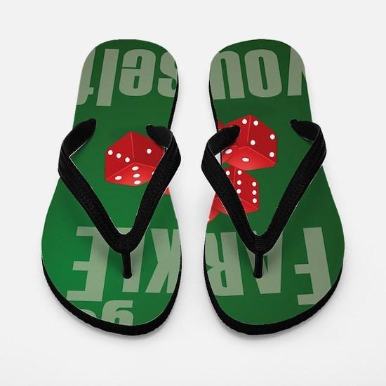 Farkle Yourself 8x10 Flip Flops