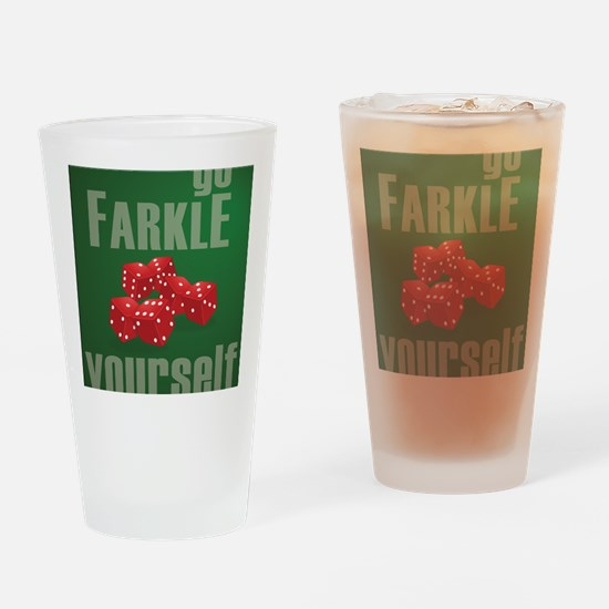 Farkle Yourself 8x10 Drinking Glass