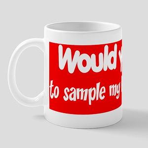 Would You Want to Sample my Polish Kiel Mug