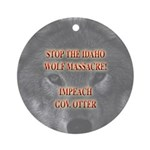Stop the wolf massacre Ornament (Round)