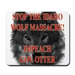 Stop the wolf massacre Mousepad